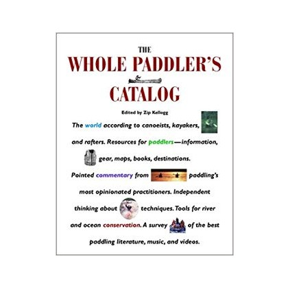 The Whole Paddler's Catalog (1997)