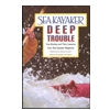 Sea Kayaker's Deep Trouble by Broze & Gronseth