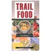 Trail Food Drying and Cooking