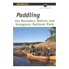 Paddling the Boundary Waters and Voyageurs National Park