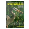 A Visitor's Guide To The Everglades