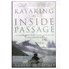 Kayaking The Inside Passage