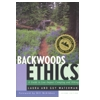 Backwoods Ethics, 2nd Ed