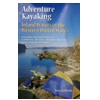 Adventure Kayaking: Inland Waters Of The Western US