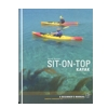 Sit-on-Top Kayak, a Beginner's Manual