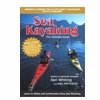 Sea Kayaking The Ultimate Guide