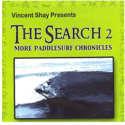 The Search 2, More PaddleSurf Chronicles