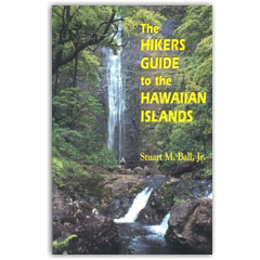 The Hikers Guide To The Hawaiian Islands