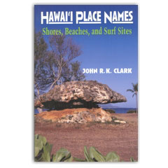 Hawaii Place Names Shores, Beaches and Surf Sites