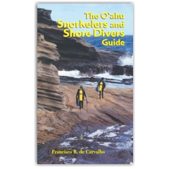 The Oahu Snorkelers And Shore Divers Guide